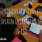 Vídeos explicativos con Explain Everything en 1º de ESO