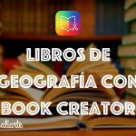 Libros de geografía con Book Creator