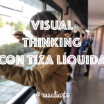 Visual Thinking con tiza líquida