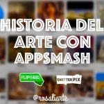 Historia del Arte con Appsmash: Flipgrid y Chatterpix