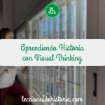 Aprendiendo Historia con Visual Thinking