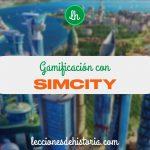 Gamificación con SimCity